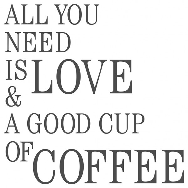 Wandtattoo Spruch Küche lustig Kaffee All you need - love and coffee