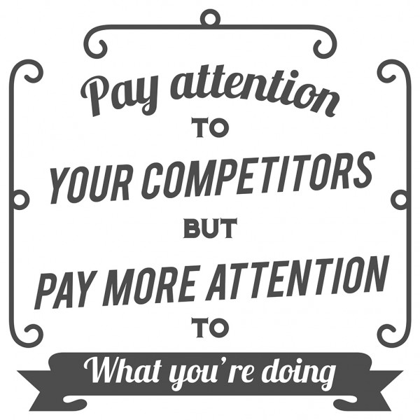 Wandtattoo Spruch Motivation Pay attention to your competitors Deko