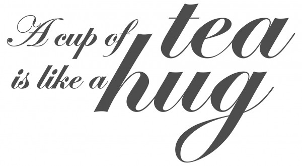 Wandtattoo Spruch Küche A cup ot tea is like a hug Wanddeko
