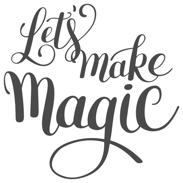 Wandtattoo Spruch Motto Let's make magic Wandsticker Deko